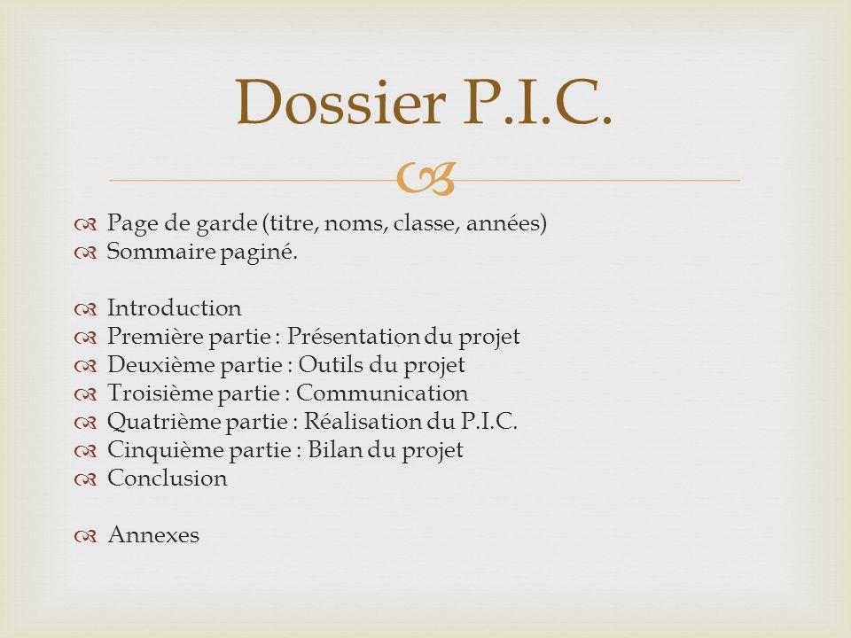 Dossier P.I.C. Page de garde (titre, noms, classe, années)