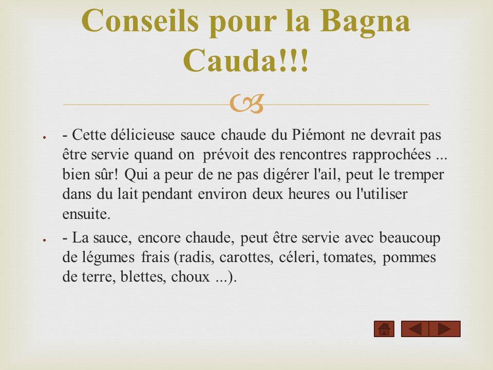 Conseils pour la Bagna Cauda!!!