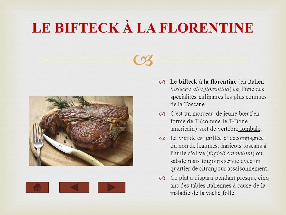 LE BIFTECK À LA FLORENTINE