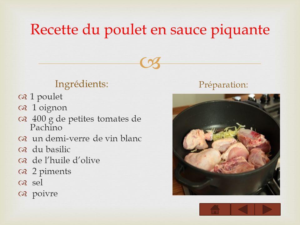 Recette du poulet en sauce piquante