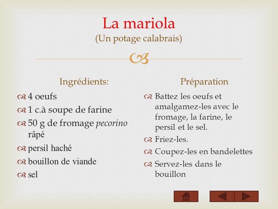 La mariola (Un potage calabrais)
