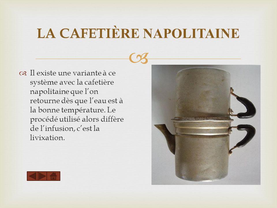 LA CAFETIÈRE NAPOLITAINE