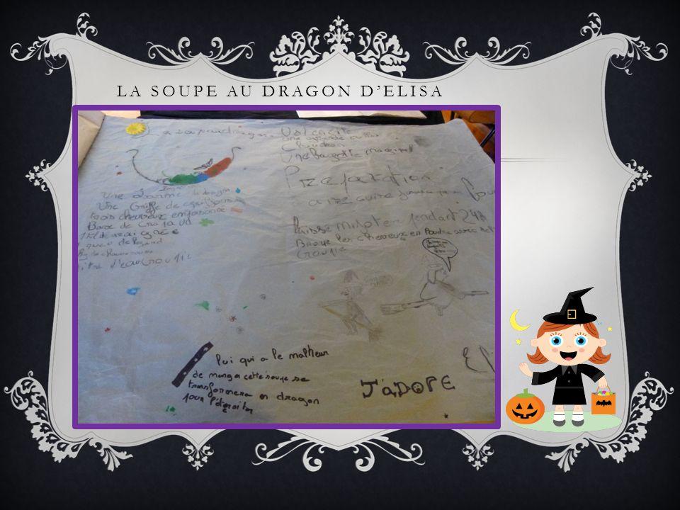 La soupe au dragon d'Elisa