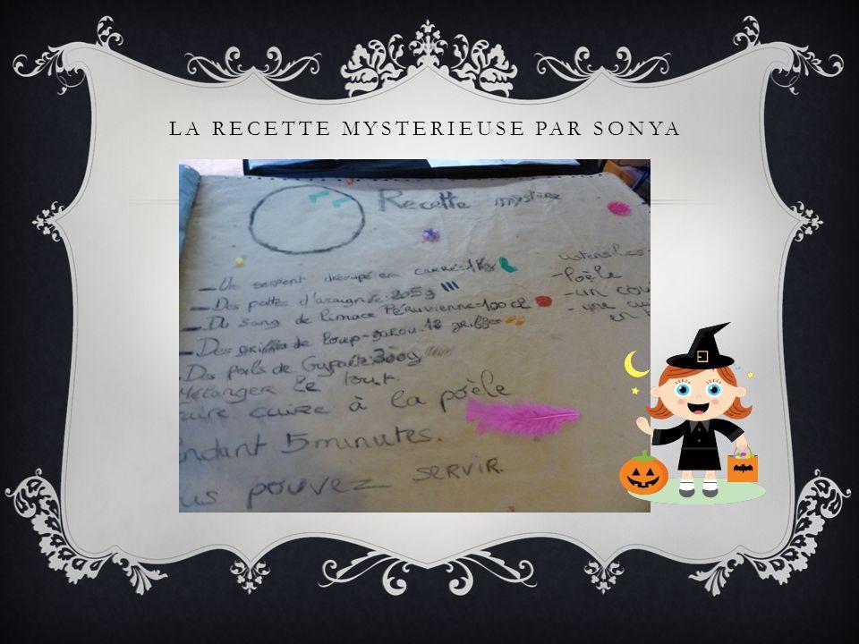 La recette mysterieuse par Sonya