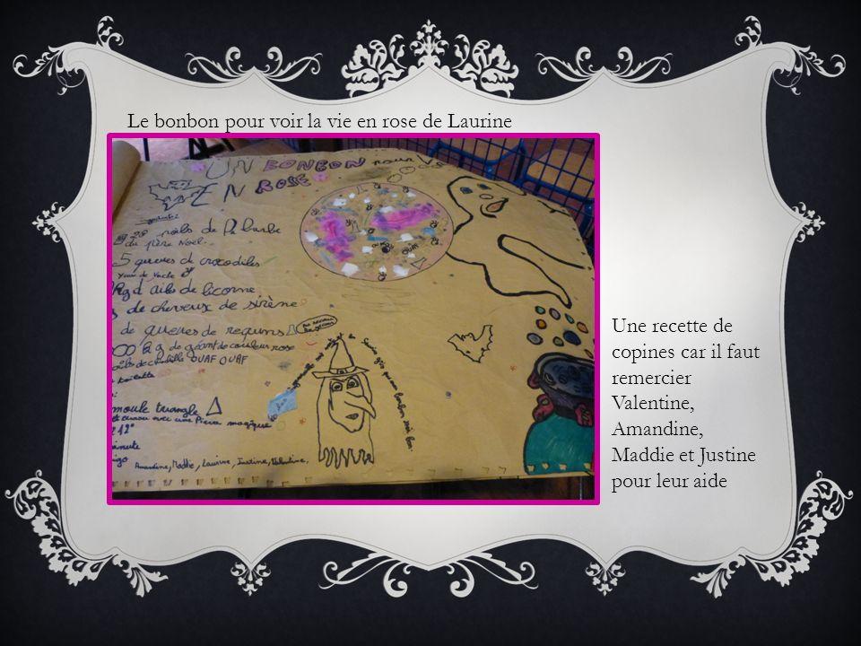 Le bonbon pour voir la vie en rose de Laurine