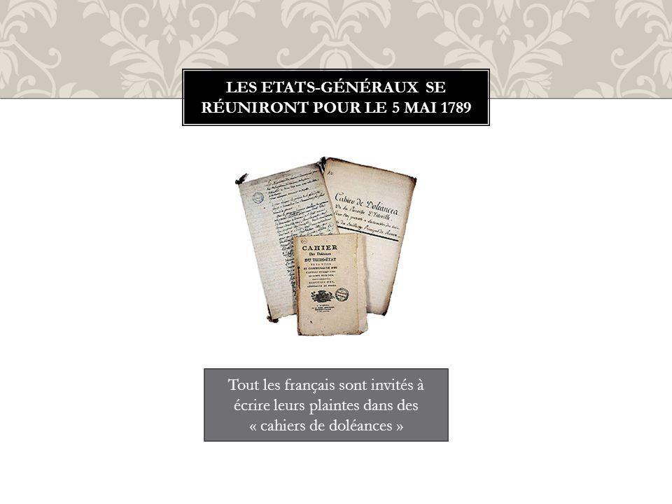 Les ETATS-Généraux se réuniront pour le 5 mai 1789