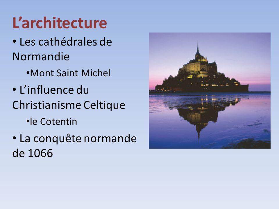 L'architecture Les cathédrales de Normandie