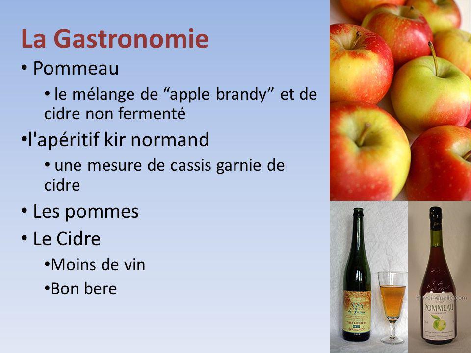 La Gastronomie Pommeau l apéritif kir normand Les pommes Le Cidre