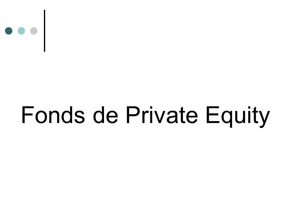 Fonds de Private Equity
