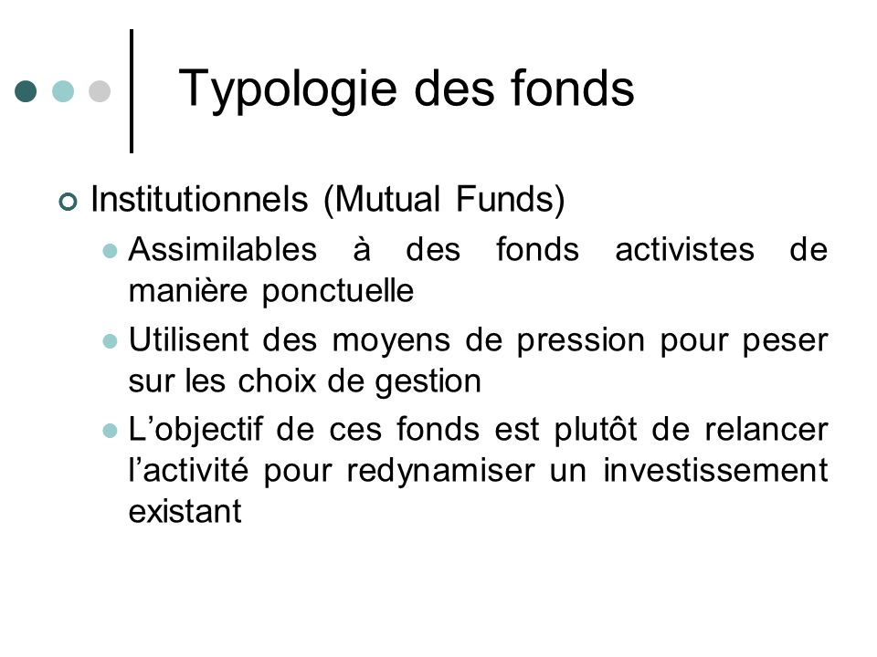 Typologie des fonds Institutionnels (Mutual Funds)
