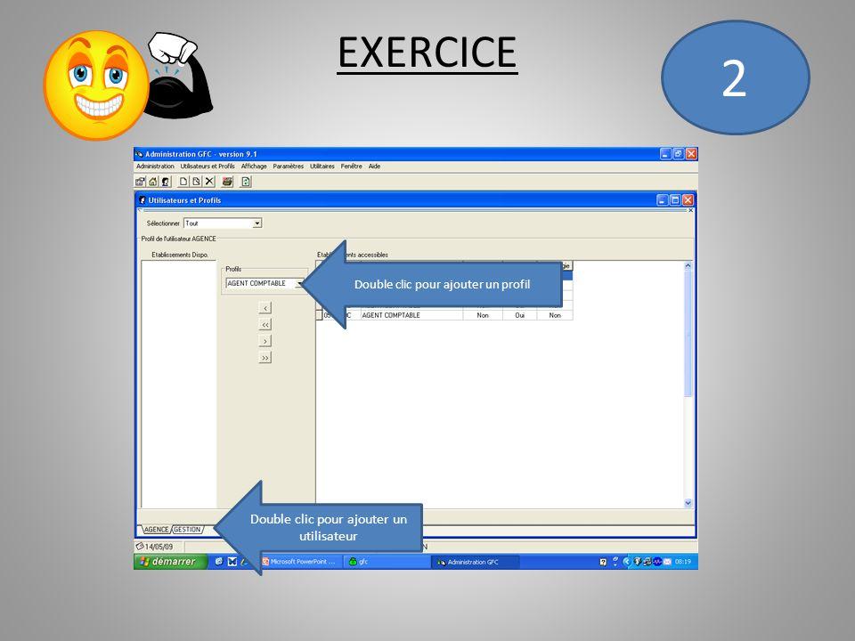 2 EXERCICE Double clic pour ajouter un utilisateur