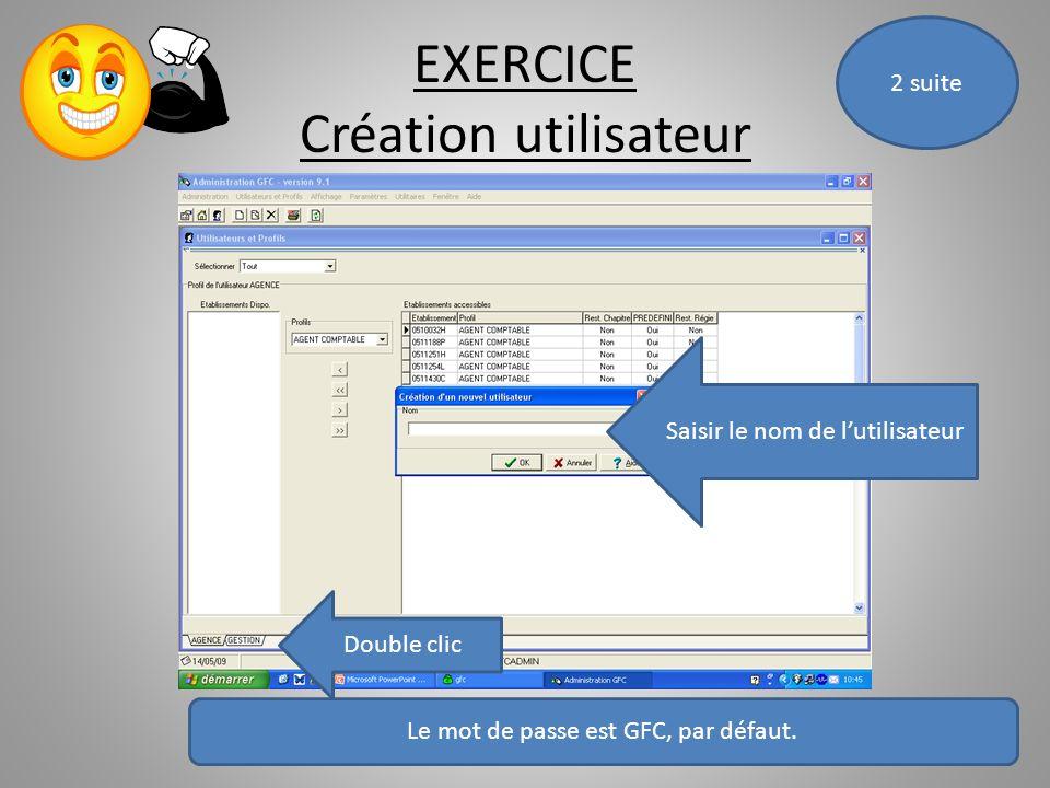 EXERCICE Création utilisateur