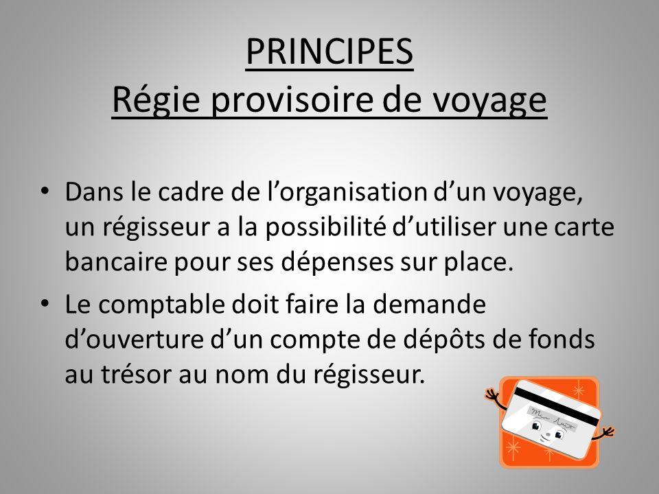 PRINCIPES Régie provisoire de voyage