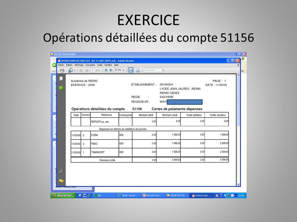 EXERCICE Opérations détaillées du compte 51156