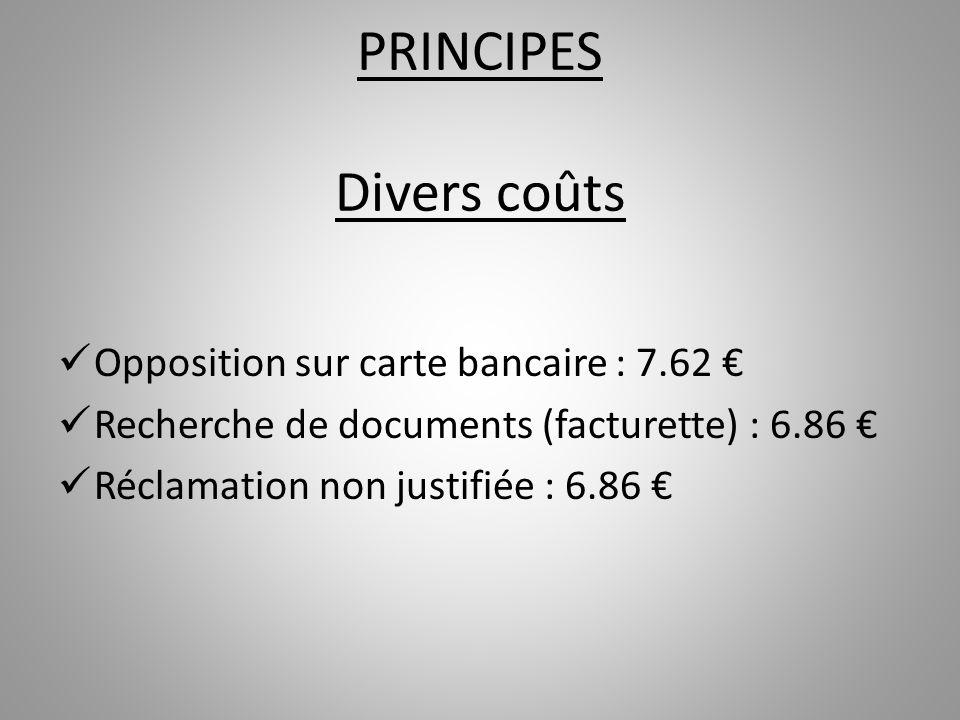 PRINCIPES Divers coûts