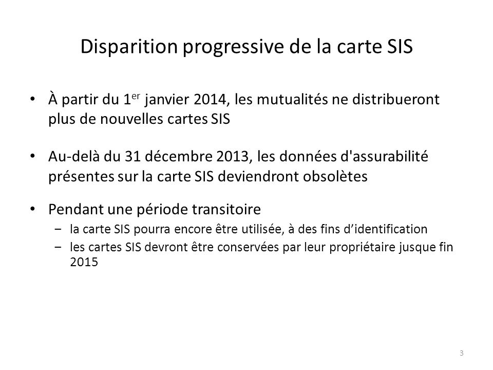 Disparition progressive de la carte SIS