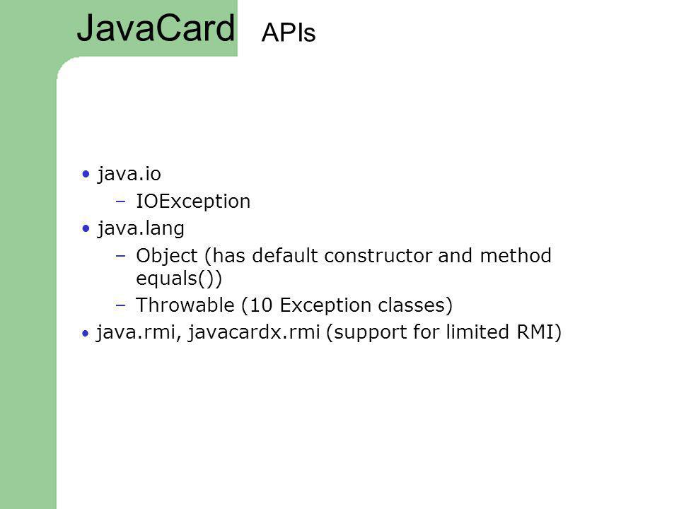 JavaCard APIs • java.io IOException • java.lang