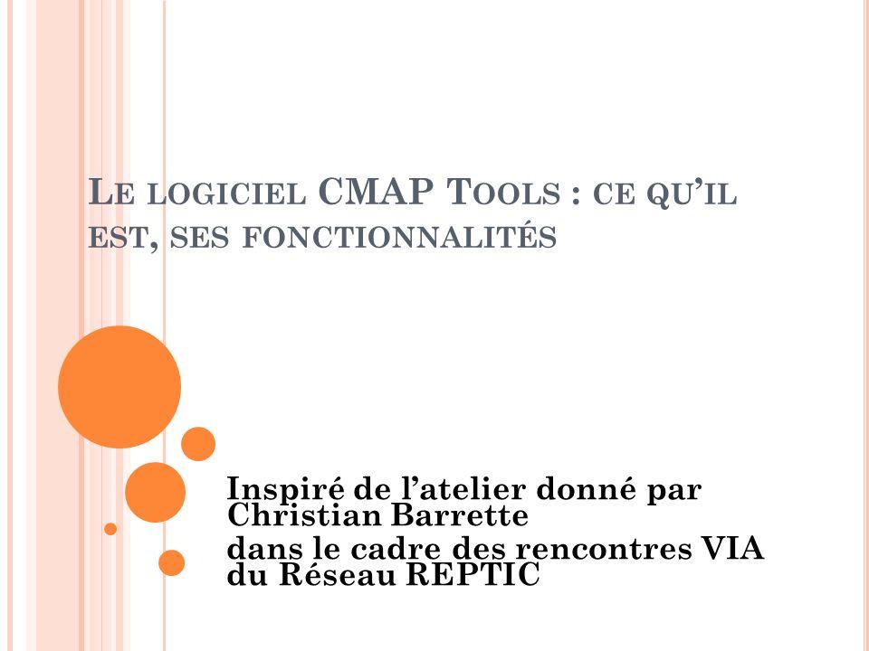 Le logiciel CMAP Tools : ce qu'il est, ses fonctionnalités