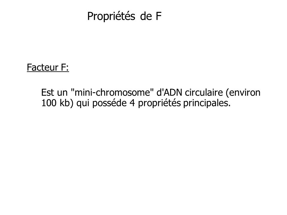 Propriétés de F Facteur F: