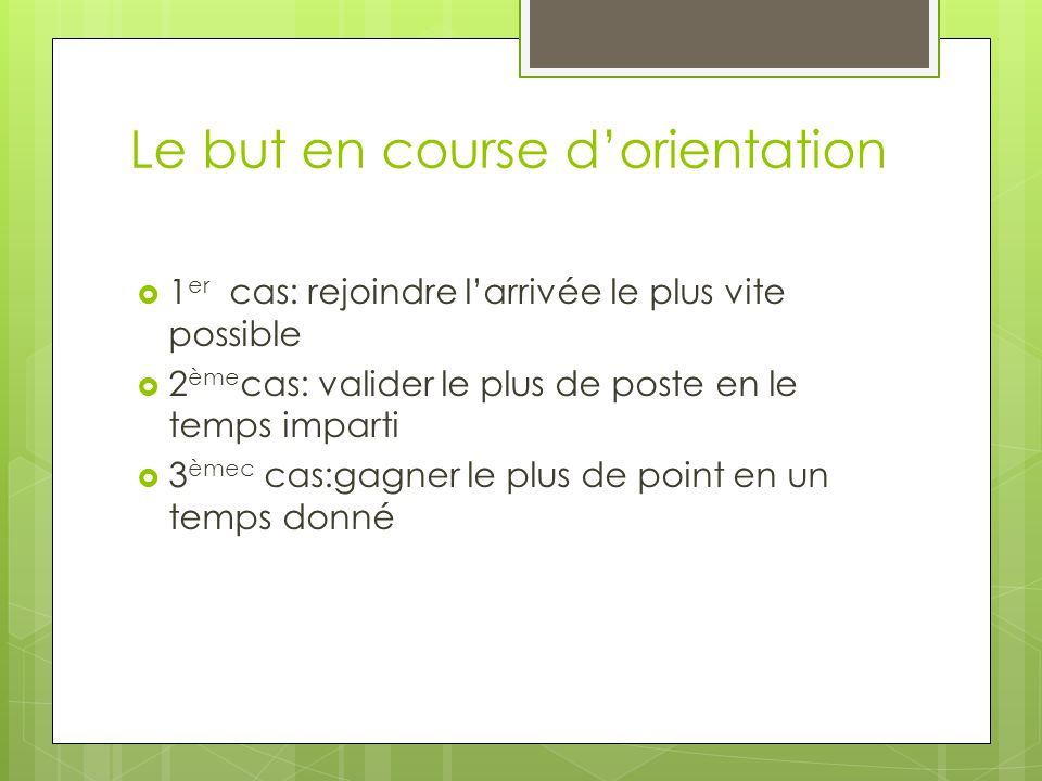 Le but en course d'orientation
