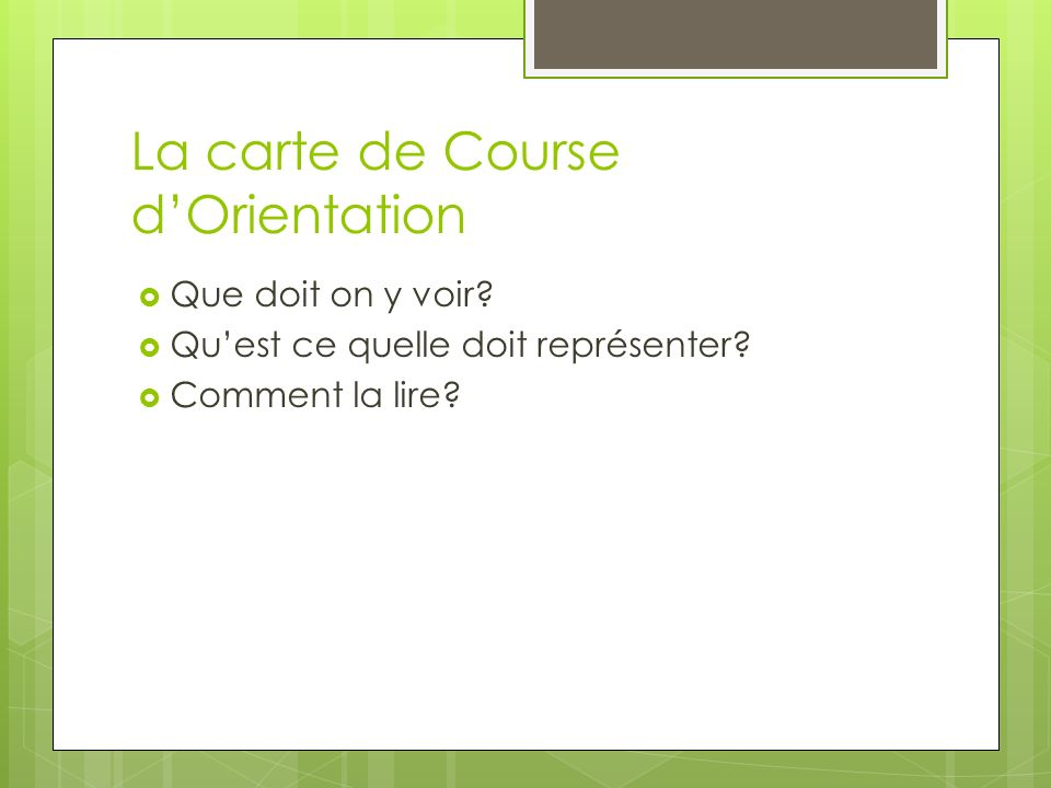 La carte de Course d'Orientation