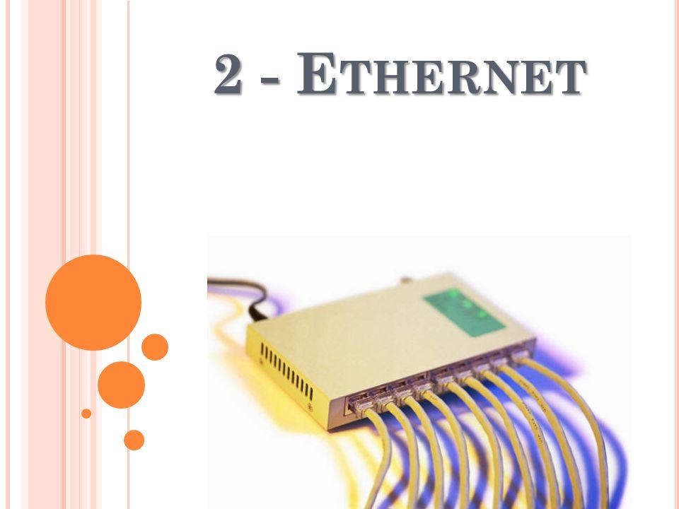 2 - Ethernet