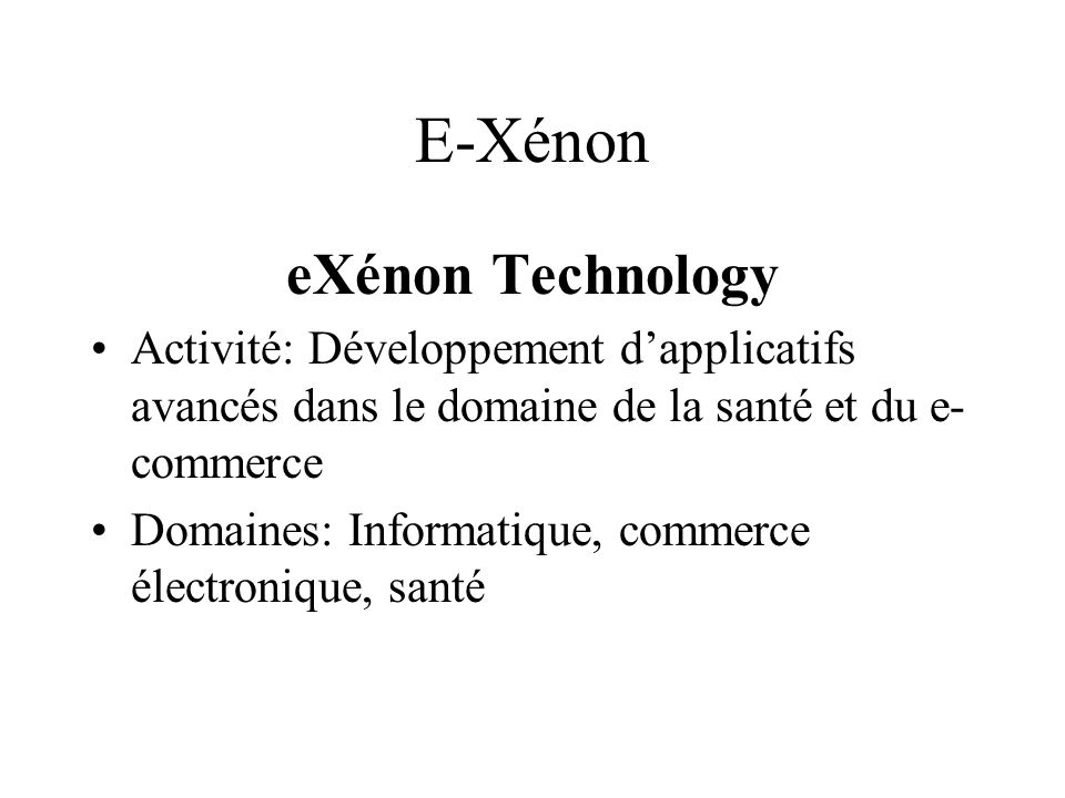 E-Xénon eXénon Technology