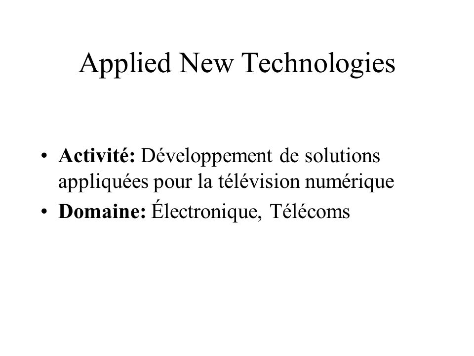 Applied New Technologies