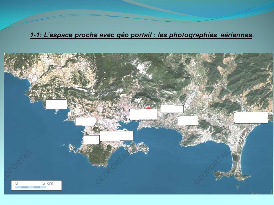 1-1: L'espace proche avec géo portail : les photographies aériennes.