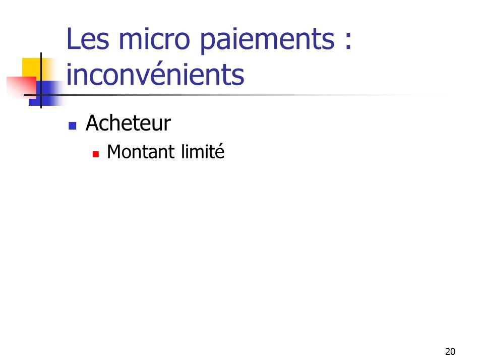 Les micro paiements : inconvénients