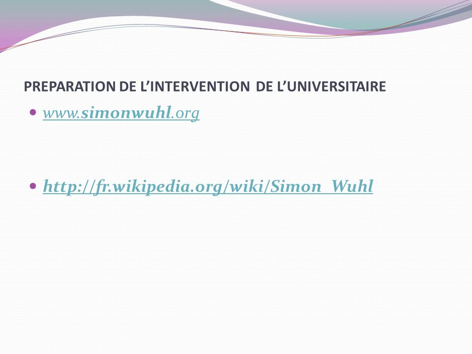 PREPARATION DE L'INTERVENTION DE L'UNIVERSITAIRE