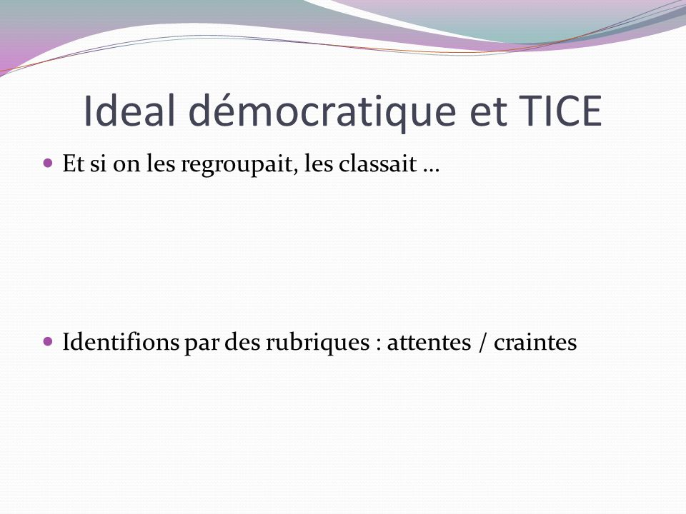 Ideal démocratique et TICE