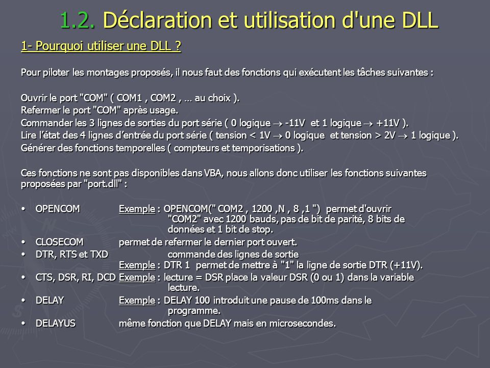 1.2. Déclaration et utilisation d une DLL