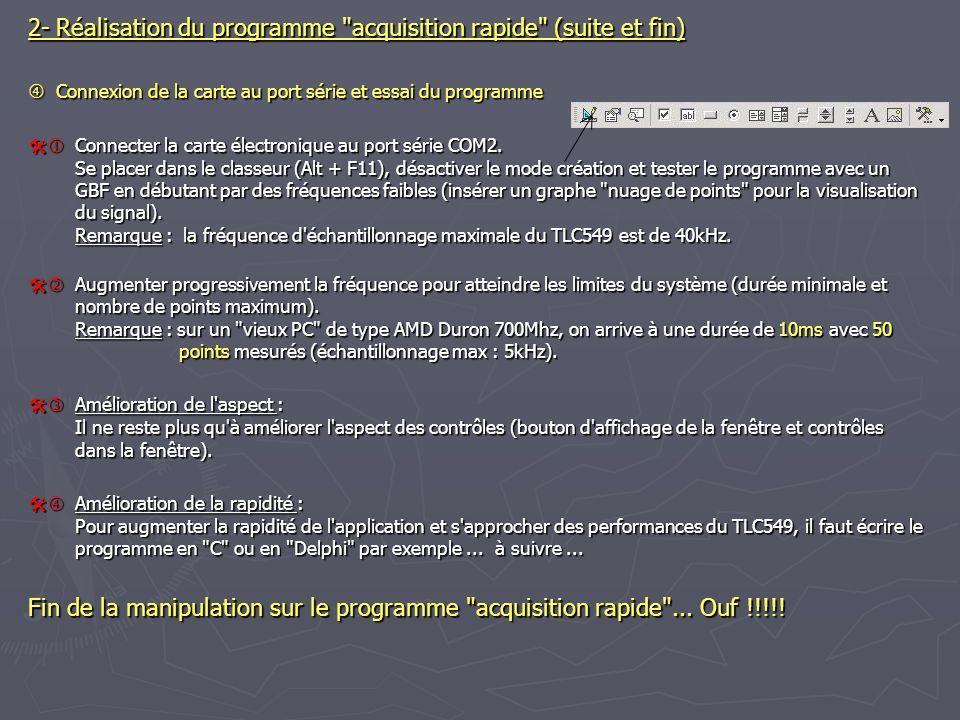 2- Réalisation du programme acquisition rapide (suite et fin)