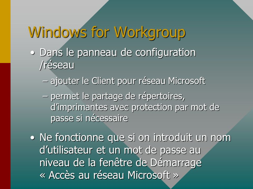 Windows for Workgroup Dans le panneau de configuration /réseau