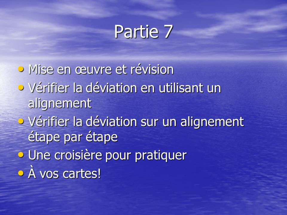 Partie 7 Mise en œuvre et révision