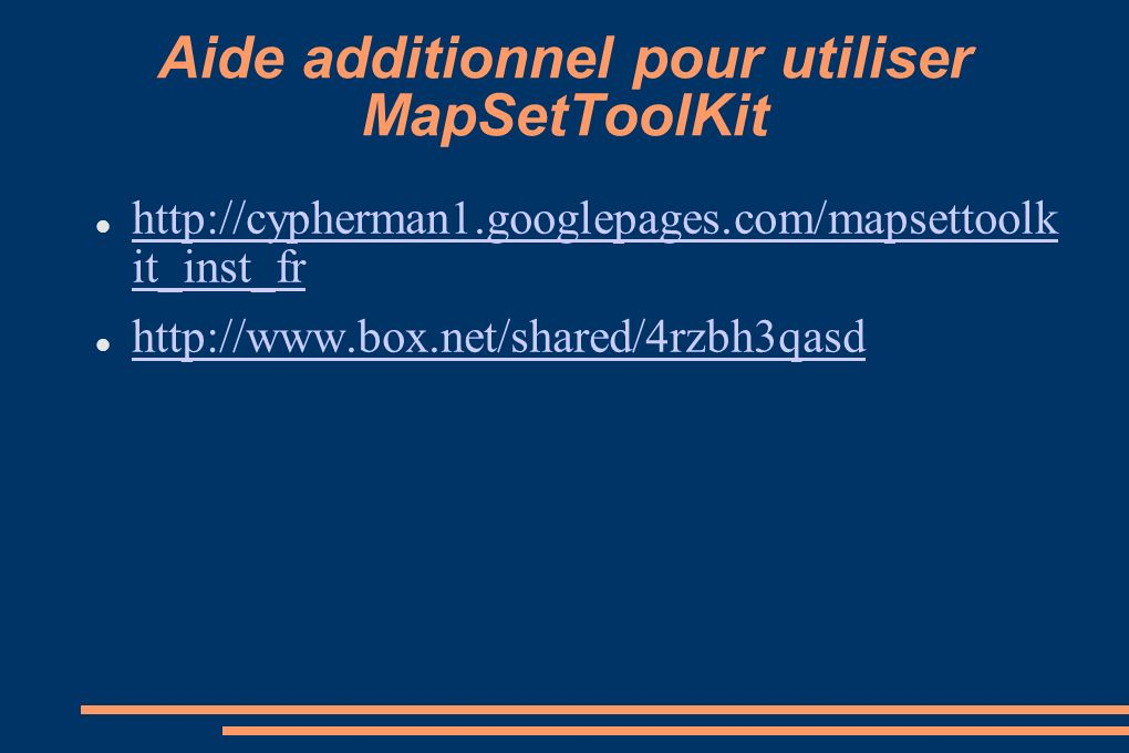 Aide additionnel pour utiliser MapSetToolKit