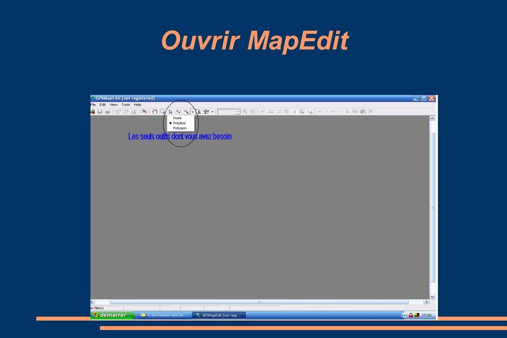 Ouvrir MapEdit