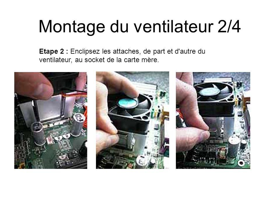 Montage du ventilateur 2/4
