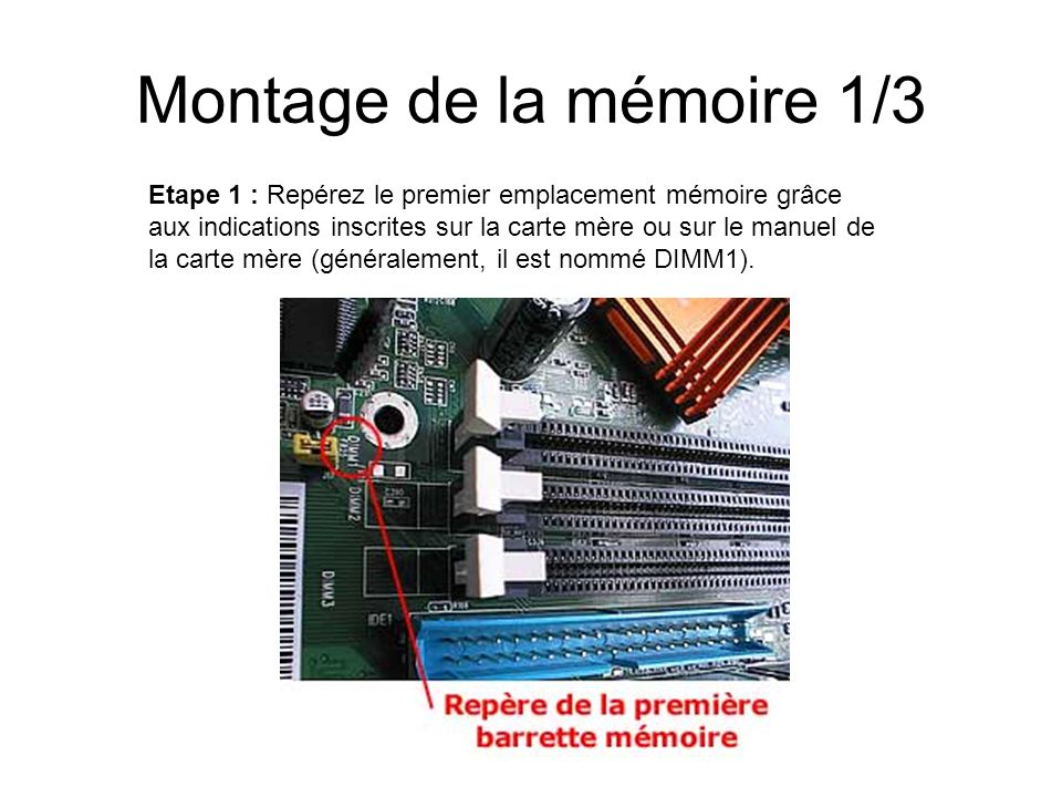 Montage de la mémoire 1/3