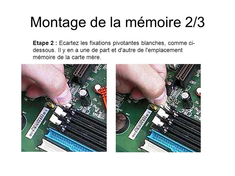 Montage de la mémoire 2/3