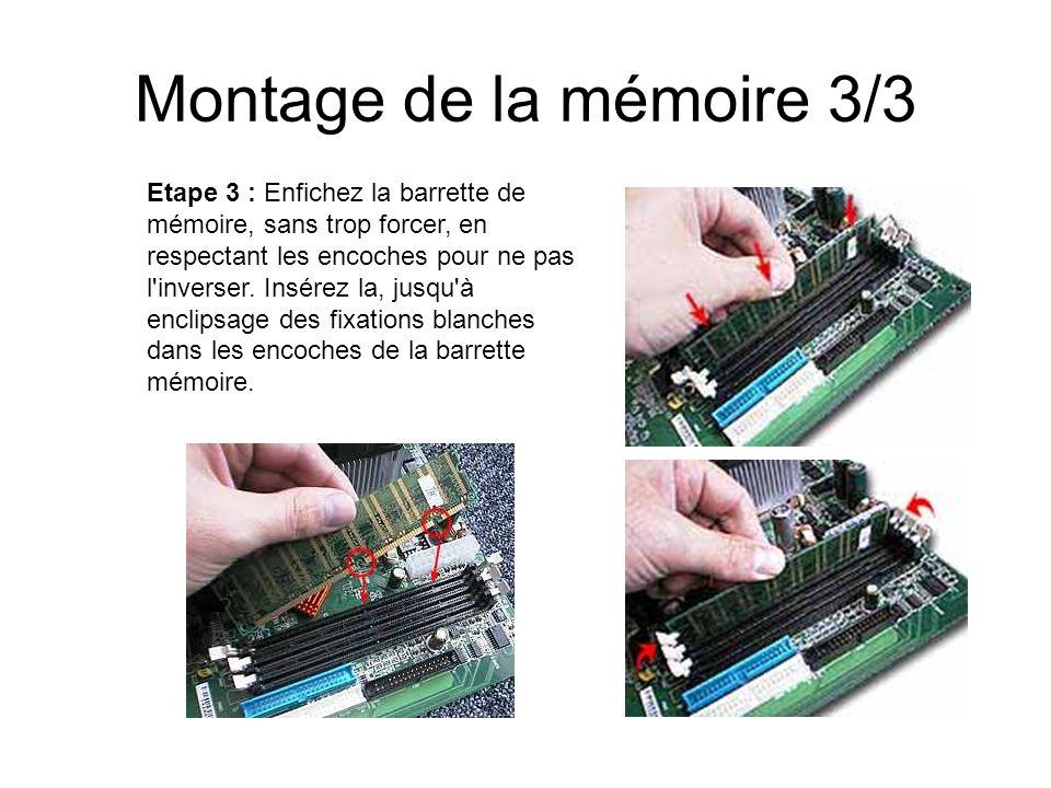 Montage de la mémoire 3/3