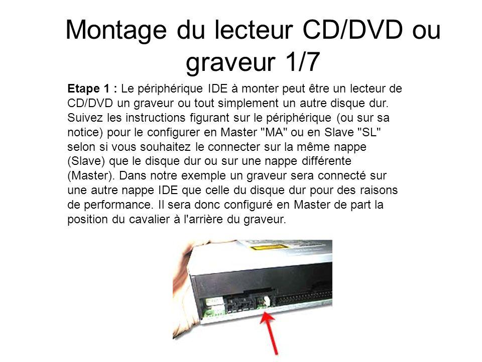 Montage du lecteur CD/DVD ou graveur 1/7