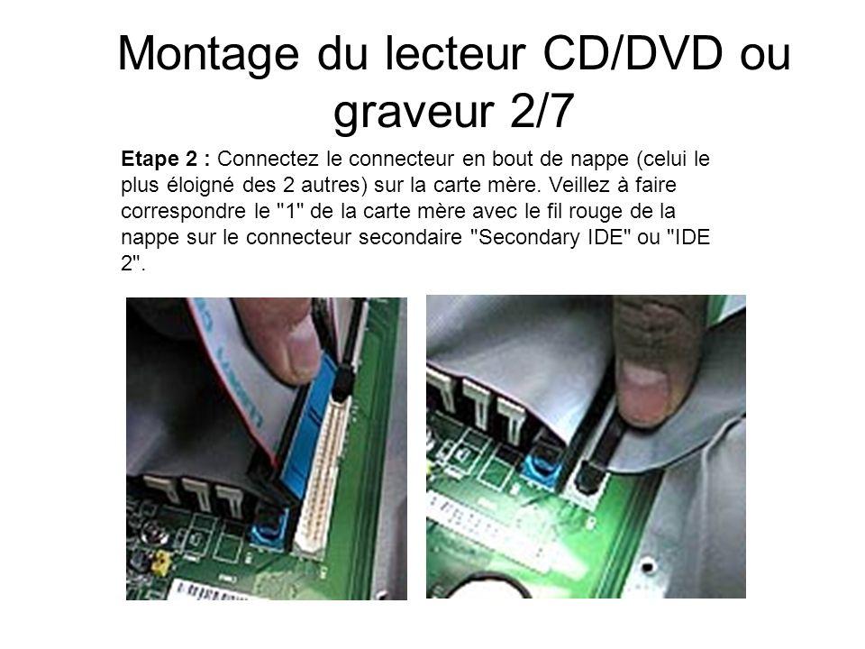 Montage du lecteur CD/DVD ou graveur 2/7