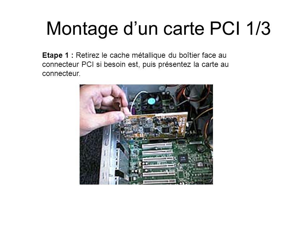 Montage d'un carte PCI 1/3