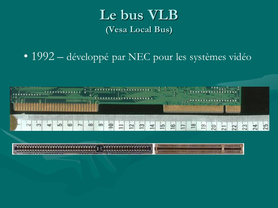 Le bus VLB (Vesa Local Bus)