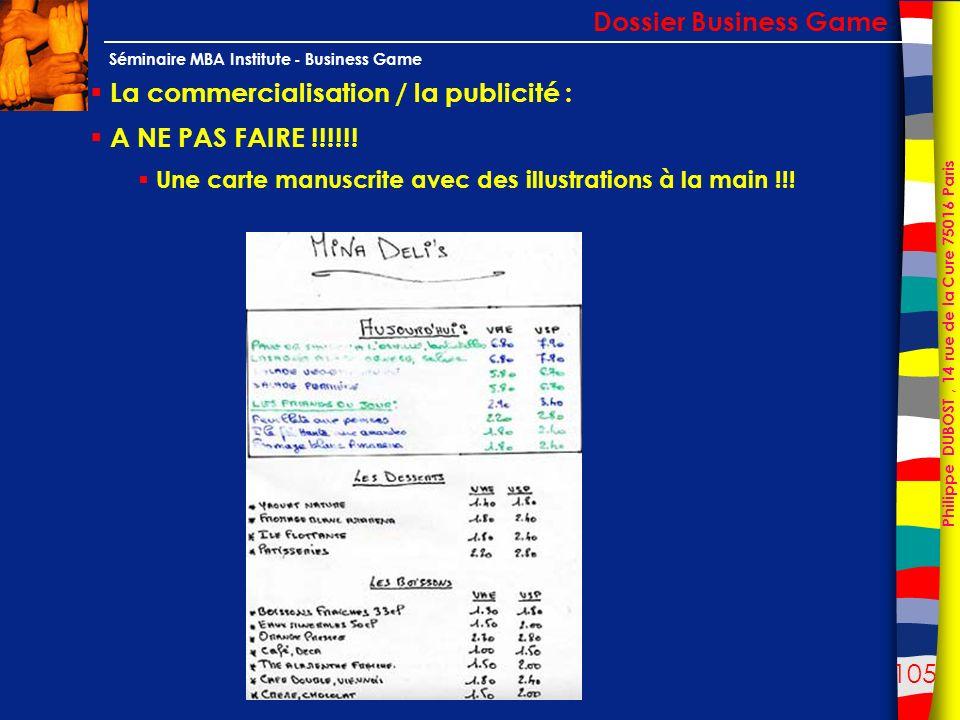 La commercialisation / la publicité : A NE PAS FAIRE !!!!!!