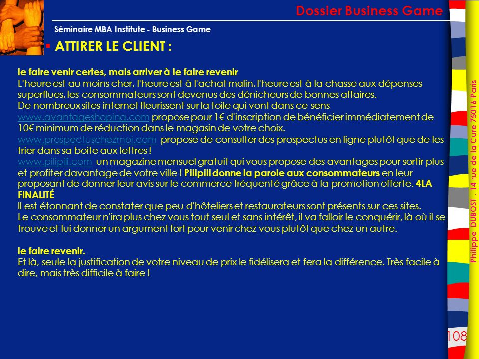 Dossier Business Game ATTIRER LE CLIENT :