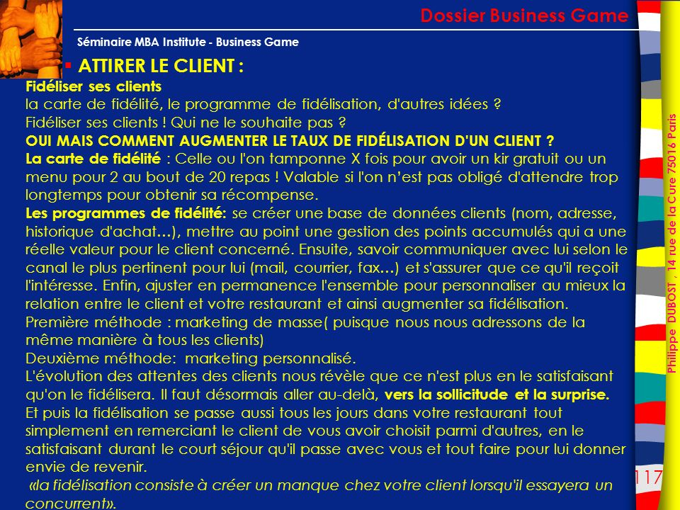 Dossier Business Game ATTIRER LE CLIENT : Fidéliser ses clients