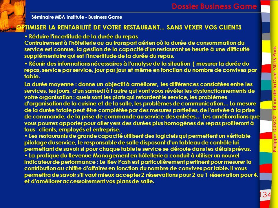 Dossier Business Game OPTIMISER LA RENTABILITÉ DE VOTRE RESTAURANT... SANS VEXER VOS CLIENTS.
